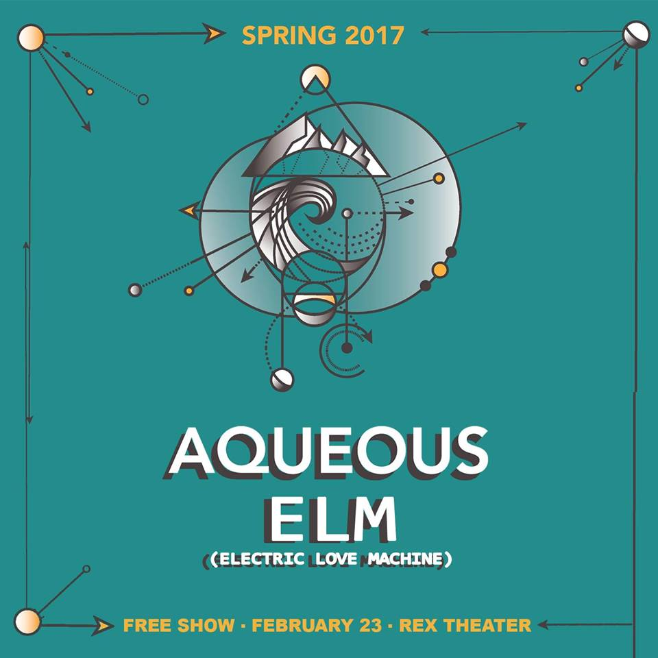 Free Show! Aqueous & ELM (Electric Love Machine)